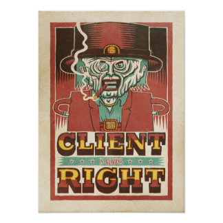 The Client is Always Right Poster