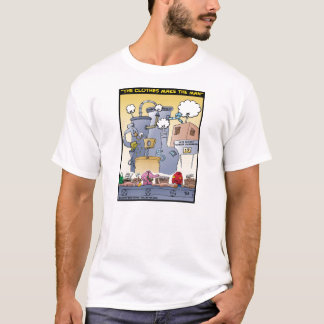 """""""The Clothes Make The Man"""" T-Shirt"""
