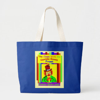The Clown With the Upside Down Frown Large Tote Bag