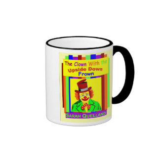 The Clown With the Upside Down Frown Ringer Coffee Mug