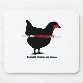 The Cluck Dynasty: Backyard Chicken Badass Mouse Pad