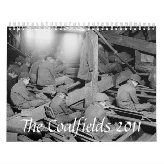 The Coalfields Coal Miner 2011 Calendar