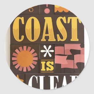 The coast is clear classic round sticker