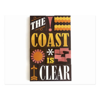 The coast is clear postcard