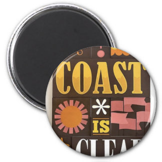 The coast is clear refrigerator magnet