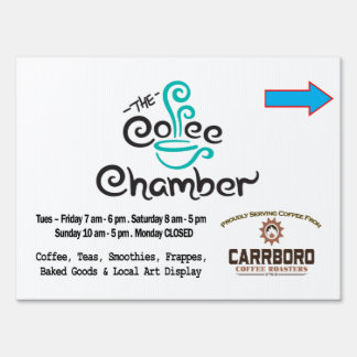 The Coffee Chamber Yard Sign with Arrow