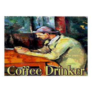 The Coffee Drinker Sign