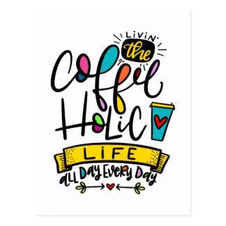 The Coffee-holic Life Postcard