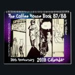 "The Coffee House Book 30 Anniversary 2019 Calendar<br><div class=""desc"">The Coffee House Book 87/88 30 Anniversary 2019 Calendar</div>"