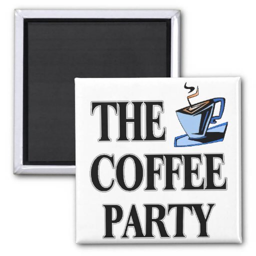 The Coffee Party 2 Inch Square Magnet