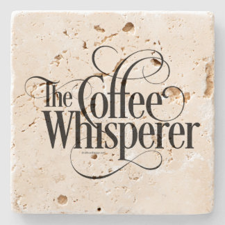 The Coffee Whisperer Stone Coaster