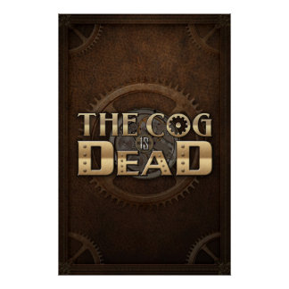 The Cog is Dead Logo on Leather poster