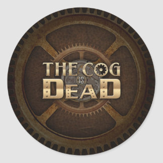 The Cog is Dead sticker