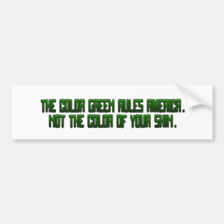 The Color Green Rules America Bumper Stickers