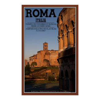 The Colosseum and the Temple of Venus at Sunrise Poster