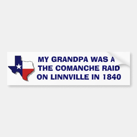 The comanche raid on linnville 1840 bumper sticker