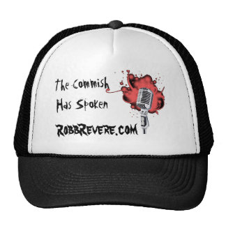 The Commish Has Spoken Robb Revere Hat