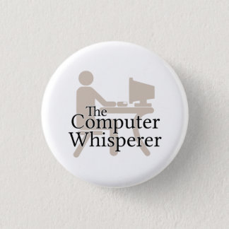 The Computer Whisperer Button