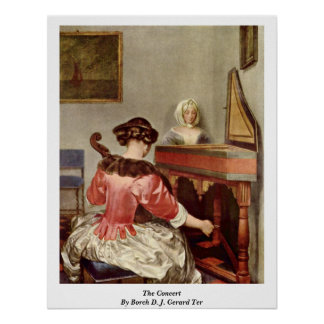 The Concert By Borch D. J. Gerard Ter Posters