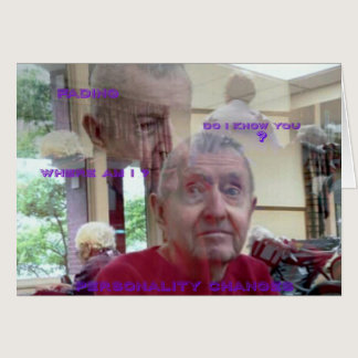 The Confused Expressions Of Alzheimers Card