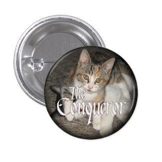 """""""The Conqueror"""" Kitten Button"""