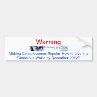 The Conscious View Cable TV Show Bumper Sticker