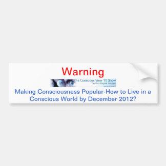 The Conscious View Cable TV Show Car Bumper Sticker