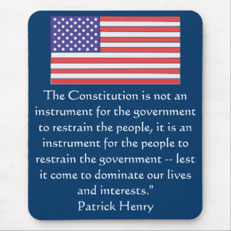 The Constitution is not an instrument for the gove Mouse Pad