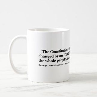 The Constitution is Sacredly Obligatory Upon All Classic White Coffee Mug