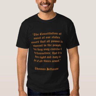 """The Constitution of most of our states assert ... Tshirts"