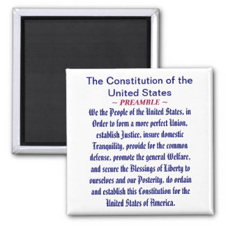 The Constitution of the United States (Preamble) 2 Inch Square Magnet