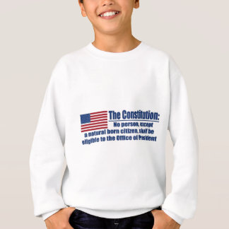 The Constitution Says.... Sweatshirt