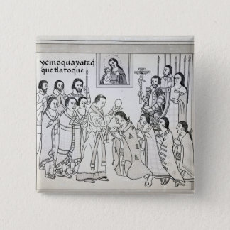 The Conversion of the Aztecs to Roman Pinback Button