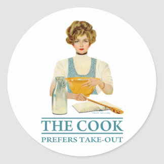 The Cook Prefers Take-out Classic Round Sticker