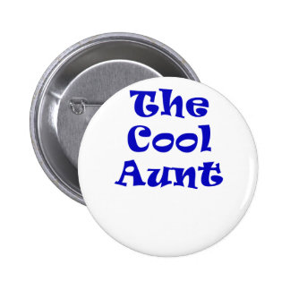 The Cool Aunt Button