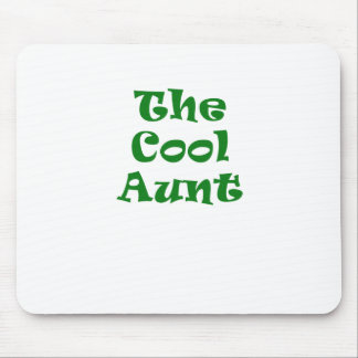 The Cool Auntie Mouse Pad