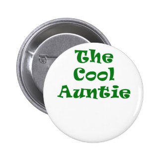 The Cool Auntie Pinback Button