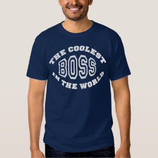 The Coolest Boss in the World T-Shirt