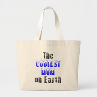 The Coolest Mom on Earth Tote Bags