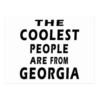 The Coolest People Are From Georgia Postcard