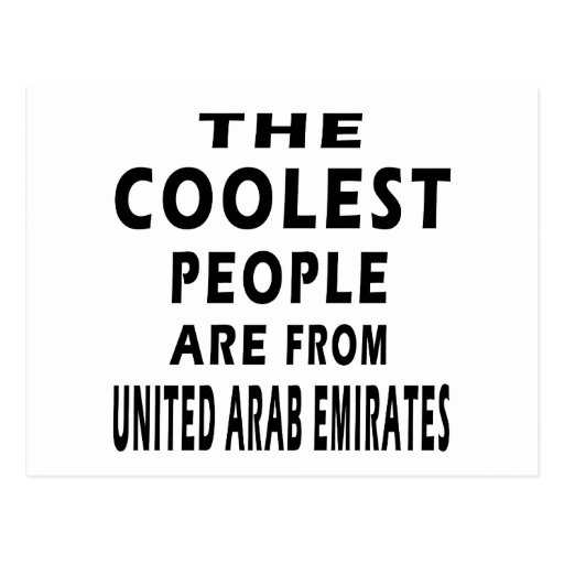 The Coolest People Are From United Arab Emirates Postcard