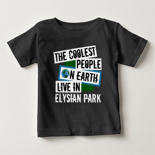 The Coolest People on Earth Live in Elysian Park Baby Fine Jersey T-Shirt