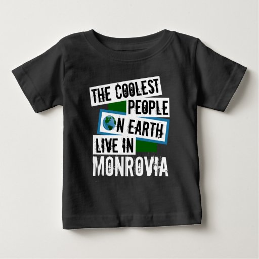 The Coolest People on Earth Live in Monrovia Baby Fine Jersey T-Shirt