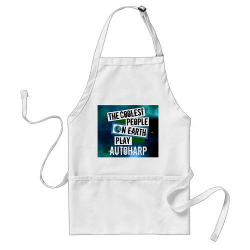The Coolest People on Earth Play Autoharp Blue Green Nebula Adult Apron