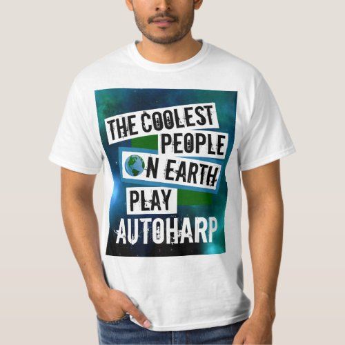 The Coolest People on Earth Play Autoharp Nebula Value T-Shirt