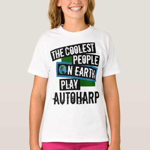 The Coolest People on Earth Play Autoharp String Instrument T-Shirt
