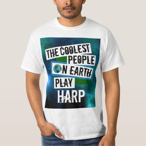 The Coolest People on Earth Play Harp Nebula Value T-Shirt