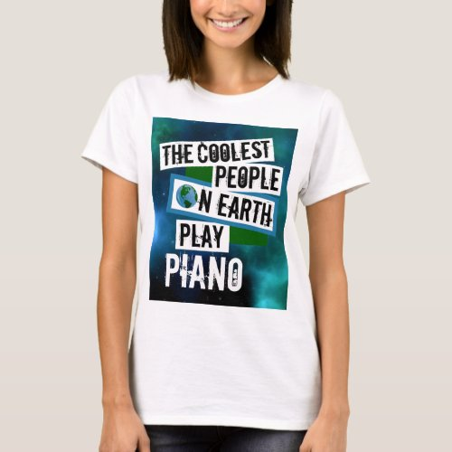 The Coolest People on Earth Play Piano Nebula Basic T-Shirt