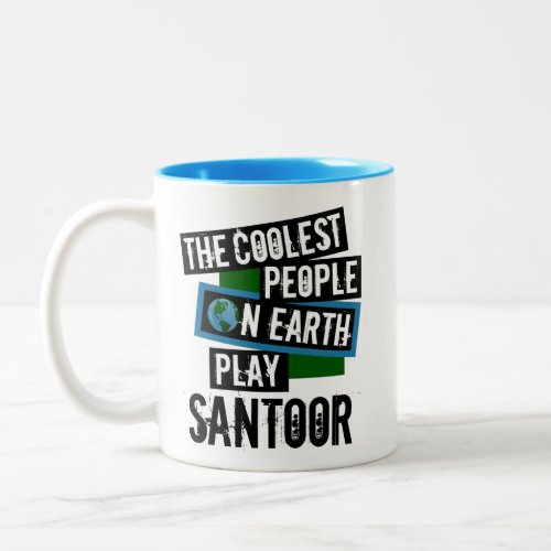 The Coolest People on Earth Play Santoor Two-Tone Coffee Mug