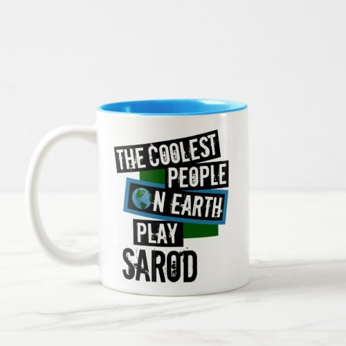 The Coolest People on Earth Play Sarod Two-Tone Coffee Mug